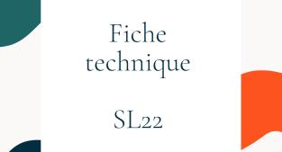 FICHE TECHNIQUE SL 22